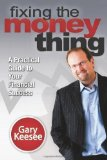 Portada de FIXING THE MONEY THING BY KEESEE, GARY (2013) PAPERBACK