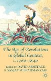 Portada de THE AGE OF REVOLUTIONS IN GLOBAL CONTEXT, C. 1760-1840 PUBLISHED BY PALGRAVE MACMILLAN (2010)