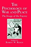 Portada de THE PSYCHOLOGY OF WAR AND PEACE: THE IMAGE OF THE ENEMY (1991-04-30)