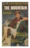 Portada de THE MOUNTAIN / TRANSLATED FROM THE FRENCH BY CONSTANTINE FITZGIBBON