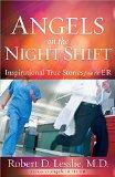 Portada de ANGELS ON THE NIGHT SHIFT BY ROBERT D. LESSLIE (1-OCT-2012) PAPERBACK