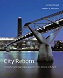 Portada de CITY REBORN: ARCHITECTURE AND REGENERATION IN LONDON,FROM BANKSIDE TO DULWICH BY KENNETH POWELL (2004-11-10)