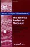 Portada de THE BUSINESS ANALYST AS STRATEGIST: TRANSLATING BUSINESS STRATEGIES INTO VALUABLE SOLUTIONS (BUSINESS ANALYSIS ESSENTIAL LIBRARY) BY KATHLEEN B. HASS (2007) PAPERBACK