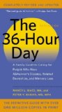 Portada de THE 36-HOUR DAY: A FAMILY GUIDE TO CARING FOR PEOPLE WHO HAVE ALZHEIMER DISEASE, RELATED DEMENTIAS, AND MEMORY LOSS BY MACE, NANCY L., RABINS, PETER V. (2012) MASS MARKET PAPERBACK