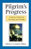 Portada de PILGRIM'S PROGRESS: A SPIRITUAL GUIDE FOR THE HOLY LAND TRAVELER BY ROBERT WALLACE (1-MAR-2000) PAPERBACK
