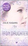 Portada de THE IRON DAUGHTER (THE IRON FEY) BY JULIE KAGAWA (15-APR-2011) PAPERBACK