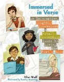 Portada de IMMERSED IN VERSE: AN INFORMATIVE, SLIGHTLY IRREVERENT & TOTALLY TREMENDOUS GUIDE TO LIVING THE POET'S LIFE BY ALLAN WOLF (2009-03-03)