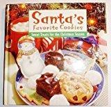Portada de SANTA'S FAVORITE COOKIES: SWEET TREATS FOR THE CHRISTMAS SEASON BY LTD. PUBLICATIONS INTERNATIONAL (2000) HARDCOVER