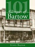 Portada de 101 GLIMPSES OF BARTOW BY RAJTAR, STEVE (2008) PAPERBACK