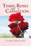 Portada de THREE ROSES AND A CARNATION