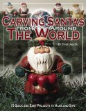 Portada de CARVING SANTAS FROM AROUND THE WORLD: 15 QUICK AND EASY PROJECTS TO MAKE AND GIVE BY CYNDI JOSLYN (1-OCT-2003) PAPERBACK