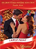Portada de HIS HIGH-STAKES HOLIDAY SEDUCTION (MILLS & BOON DESIRE LARGEPRINT) (MILLS & BOON LARGEPRINT DESIRE) BY EMILIE ROSE (2010-11-05)