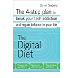 Portada de [(DIGITAL DIET: THE 4-STEP PLAN TO BREAK YOUR ADDICTION AND REGAIN BALANCE IN YOUR LIFE)] [AUTHOR: DANIEL SIEBERG] PUBLISHED ON (JUNE, 2011)