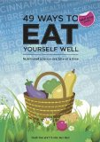 Portada de 49 WAYS TO EAT YOURSELF WELL: NUTRITIONAL SCIENCE ONE BITE AT A TIME (49 WAYS TO WELL-BEING) BY MARTINA WATTS (28-JUN-2012) PAPERBACK