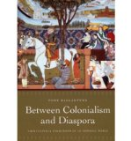 Portada de [( BETWEEN COLONIALISM AND DIASPORA: SIKH CULTURAL FORMATIONS IN AN IMPERIAL WORLD )] [BY: TONY BALLANTYNE] [AUG-2006]