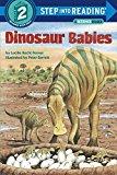 Portada de DINOSAUR BABIES (STEP-INTO-READING: A STEP 1 BOOK) BY LUCILLE RECHT PENNER (1991-08-20)