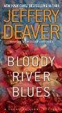 Portada de BLOODY RIVER BLUES (LOCATION SCOUT) BY DEAVER, JEFFERY (2011) MASS MARKET PAPERBACK