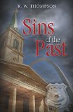 Portada de SINS OF THE PAST BY THOMPSON, K.W. (2015) PAPERBACK
