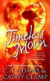 Portada de [(TIMELESS MOON)] [BY (AUTHOR) CATHY CLAMP ] PUBLISHED ON (MARCH, 2008)