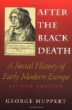 Portada de AFTER THE BLACK DEATH, SECOND EDITION: A SOCIAL HISTORY OF EARLY MODERN EUROPE (INTERDISCIPLINARY STUDIES IN HISTORY) 2ND (SECOND) EDITION BY HUPPERT, GEORGE (1998)