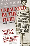 Portada de UNDAUNTED BY THE FIGHT: SPELMAN COLLEGE AND THE CIVIL RIGHTS MOVEMENT, 1957-1967 (VOICES OF THE AFRICAN DIASPORA) BY HARRY G. LEFEVER (2005-02-28)