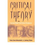 Portada de [( CRITICAL THEORY: CURRENT STATE AND FUTURE PROSPECTS )] [BY: PETER UWE HOHENDAHL] [JAN-2002]