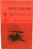 Portada de HANDBOOK OF THE HOTCHKISS MACHINE GUN, MODEL OF 1914 (THE COMBAT BOOKSHELF) BY DONALD B. MCLEAN (1973-01-01)