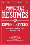 Portada de HOW TO WRITE POWERFUL COLLEGE STUDENT RESUMES AND COVER LETTERS: SECRETS THAT GET JOB INTERVIEWS LIKE MAGIC BY SCHULTZE, QUENTIN J, KIM, BETHANY J (2010) PAPERBACK