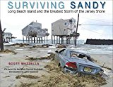 Portada de [(SURVING SANDY : LONG BEACH ISLAND AND THE GREATEST STORM OF THE JERSEY SHORE)] [BY (AUTHOR) SCOTT MAZZELLA] PUBLISHED ON (JULY, 2014)
