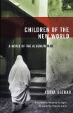 Portada de CHILDREN OF THE NEW WORLD: A NOVEL OF THE ALGERIAN WAR (WOMEN WRITING THE MIDDLE EAST) BY DJEBAR, ASSIA PUBLISHED BY THE FEMINIST PRESS AT CUNY (2005)