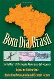 Portada de BOM DIA, BRASIL: 3RD EDITION OF PORTUGUŠºS BŠ¢SICO PARA ESTRANGEIROS 3RD EDITION BY SLADE, REJANE DE OLIVEIRA (2011) PAPERBACK
