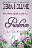 Portada de MAIL-ORDER BRIDES OF THE WEST: PRUDENCE: A MONTANA SKY NOVEL (MONTANA SKY SERIES) BY DEBRA HOLLAND (2015-08-18)