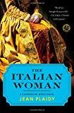 Portada de THE ITALIAN WOMAN: A CATHERINE DE' MEDICI NOVEL BY JEAN PLAIDY (2013-01-01)