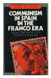 Portada de COMMUNISM IN SPAIN IN THE FRANCO ERA : THE AUTOBIOGRAPHY OF FEDERICO SANCHEZ / JORGE SEMPRUN ; TRANSLATED BY HELEN R. LANE