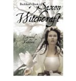 Portada de [(BUCKLAND'S BOOK OF SAXON WITCHCRAFT)] [AUTHOR: RAYMOND BUCKLAND] PUBLISHED ON (JANUARY, 2005)