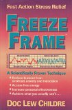 Portada de FREEZE-FRAME: ONE MINUTE STRESS MANAGEMENT: A SCIENTIFICALLY PROVEN TECHNIQUE FOR CLEAR DECISION MAKING AND IMPROVED HEALTH (HEARTMATH SYSTEM) BY CHILDRE, DOC (1998) PAPERBACK