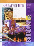 Portada de GREATEST HITS, LEVEL 2: RECORDINGS, BROADWAY, MOVIES (ALFRED'S BASIC ADULT PIANO COURSE SERIES) BY LANCASTER, E. L. (1999) PAPERBACK