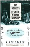 Portada de DID MONKEYS INVENT THE MONKEY WRENCH 1ST TOUCHSTONE EDITION BY STATEN, VINCE (1997) PAPERBACK