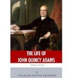 Portada de [(AMERICAN LEGENDS: THE LIFE OF JOHN QUINCY ADAMS)] [AUTHOR: CHARLES RIVER EDITORS] PUBLISHED ON (NOVEMBER, 2013)