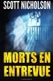 Portada de MORTS EN ENTREVUE (FRENCH EDITION) BY NICHOLSON, SCOTT (2014) PAPERBACK