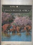Portada de WALT DISNEY NUMERO 06: EN LOS RIOS DE AFRICA