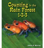 Portada de [( COUNTING IN THE RAIN FOREST 1-2-3 )] [BY: AARON R MURRAY] [AUG-2012]