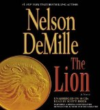 Portada de THE LION UNABRIDGED EDITION BY DEMILLE, NELSON PUBLISHED BY GRAND CENTRAL PUBLISHING (2010) AUDIO CD
