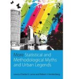 Portada de [(MORE STATISTICAL AND METHODOLOGICAL MYTHS AND URBAN LEGENDS)] [AUTHOR: CHARLES E. LANCE] PUBLISHED ON (NOVEMBER, 2014)