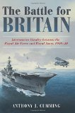 Portada de THE BATTLE FOR BRITAIN: INTERSERVICE RIVALRY BETWEEN THE ROYAL AIR FORCE AND THE ROYAL NAVY, 1909-1940 BY ANTHONY J CUMMING (30-MAY-2015) HARDCOVER