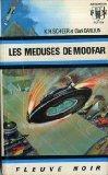 Portada de LES MÉDUSES DE MOOFAR - PERRY RHODAN - 19