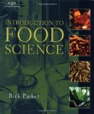Portada de INTRODUCTION TO FOOD SCIENCE (TEXAS SCIENCE) 1ST (FIRST) EDITION BY PARKER, PH.D. RICK (2001)