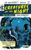 Portada de CREATURES OF THE NIGHT: IN SEARCH OF GHOSTS, VAMPIRES, WEREWOLVES AND DEMONS BY REECE, GREGORY L. (2012) PAPERBACK