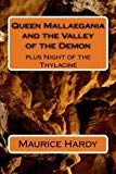 Portada de QUEEN MALLAEGANIA AND THE VALLEY OF THE DEMON: PLUS NIGHT OF THE THYLACINE BY MAURICE ATHOL HARDY (2012-09-29)