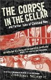 Portada de THE CORPSE IN THE CELLAR, AND FURTHER TALES OF CLEVELAND WOE 1ST EDITION BY BELLAMY II, JOHN (1999) PAPERBACK